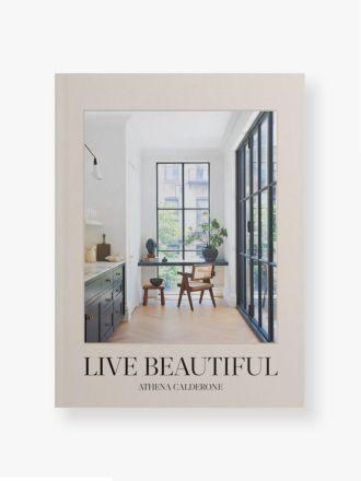Live Beautiful by Athena Calderone & Amy Astley
