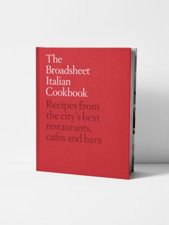 The Broadsheet Italian Cookbook by Broadsheet
