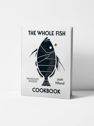 The Whole Fish Cookbook by Josh Niland