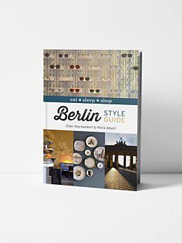 Berlin Style Guide By Ellen Teschendorf and Petra Albert