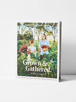 Grown & Gathered by Lentil and Matt Purbrick