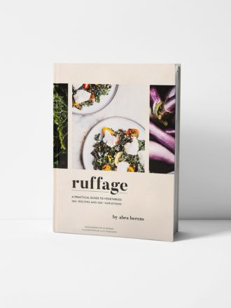 Ruffage - A Practical Guide to Vegetables by Abra Berens