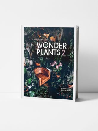 Wonder Plants 2: Your Urban Jungle Interior by Irene Schampaert and Judith Baehner
