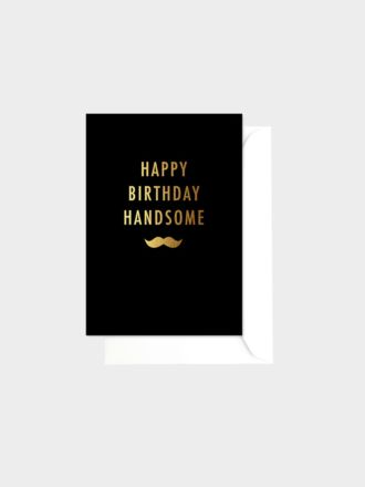 Happy Birthday Handsome by Elm Paper