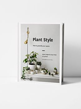 Plant Style by Alana Langan and Ja Vidal